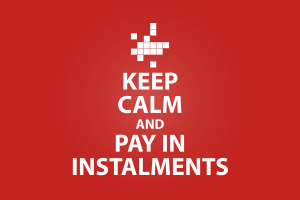 Keep Calm and Pay in Instalments
